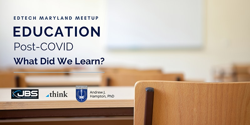 Education Post-COVID: What Did We Learn?